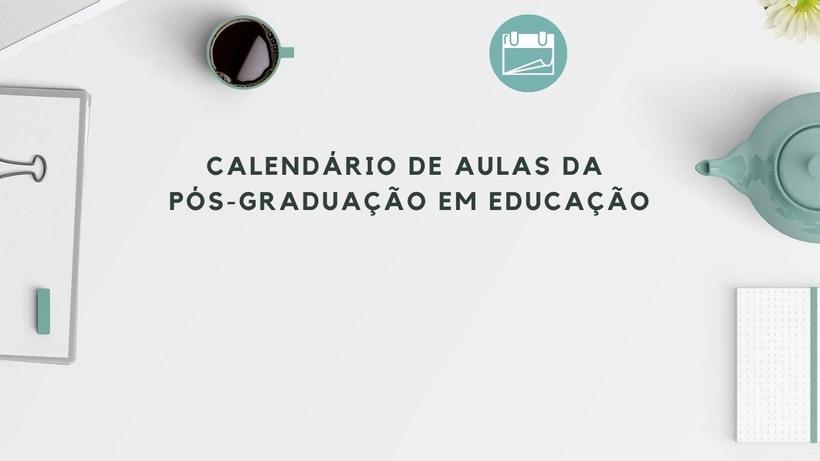 calendario_de_aulas_da_pos-graduacao_em_educacao